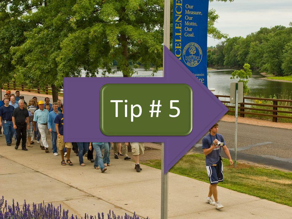 Tip # 5