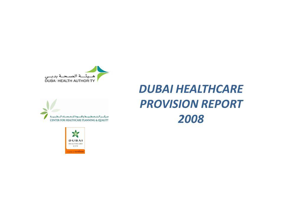 DUBAI HEALTHCARE PROVISION REPORT 2008