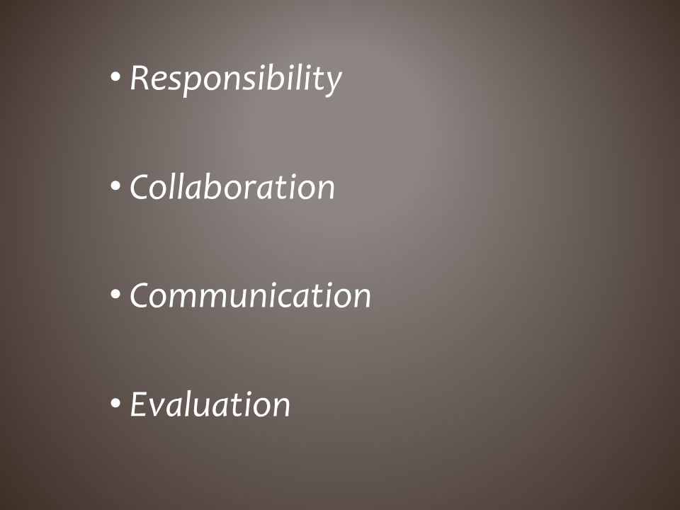 Responsibility Collaboration Communication Evaluation