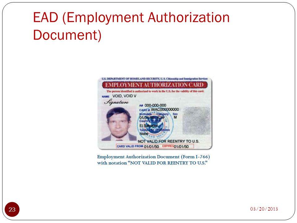 EAD (Employment Authorization Document) 03/20/2013 23