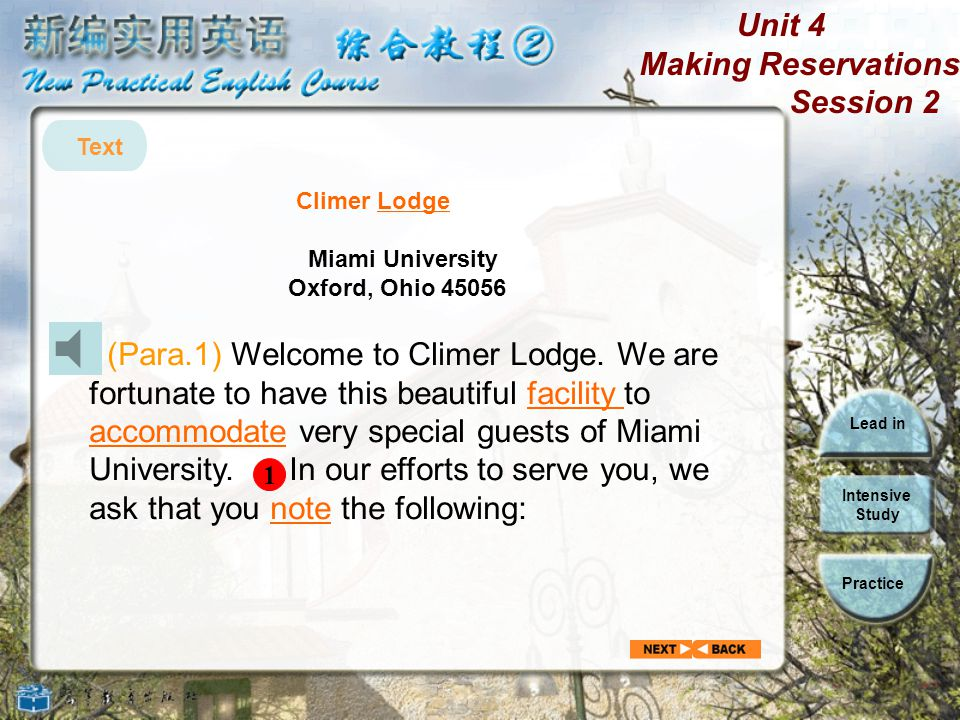 Unit 4 Making Reservations Session 2 Lead in Intensive Study Practice Reference: Time to contact the resident manager 1.5:00 p.m. on weekdays 2. 24 ho