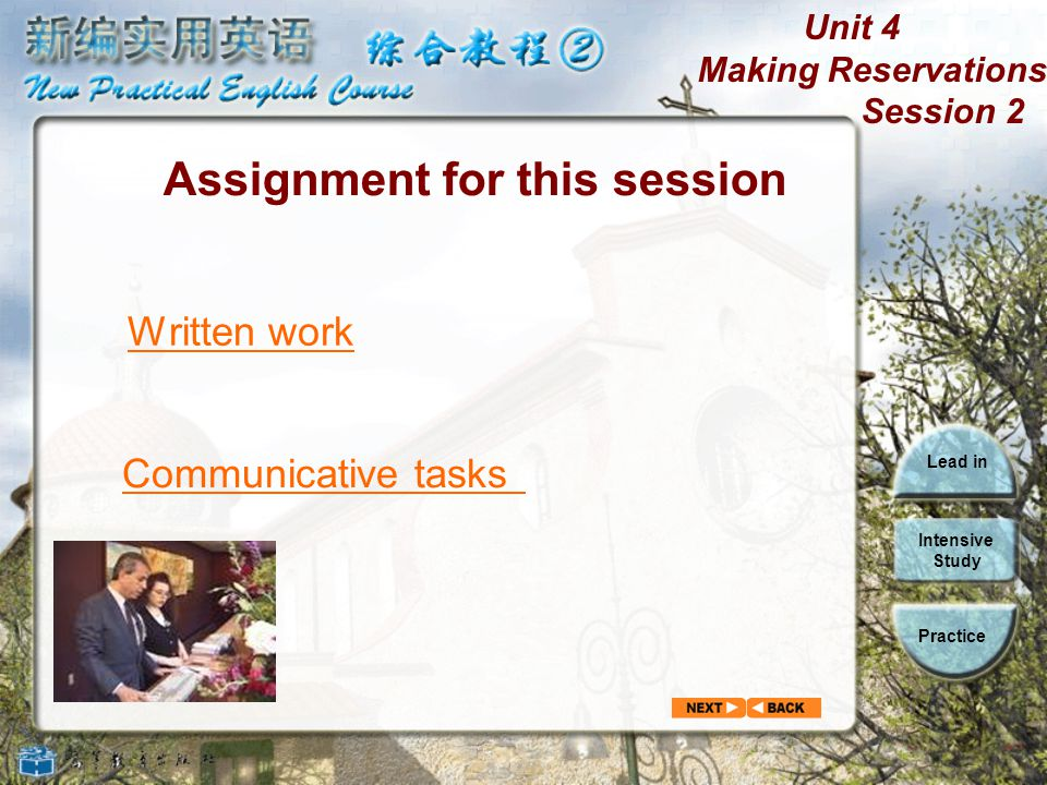 Unit 4 Making Reservations Session 2 Lead in Intensive Study Practice 6.