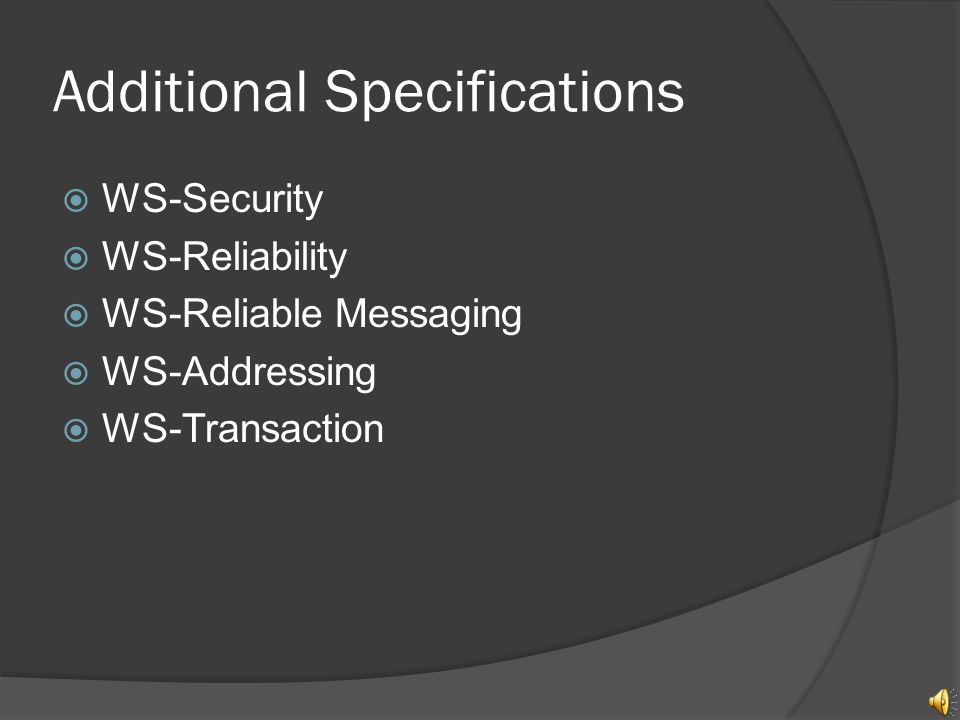 Interoperability Web Services are built on industry standards.