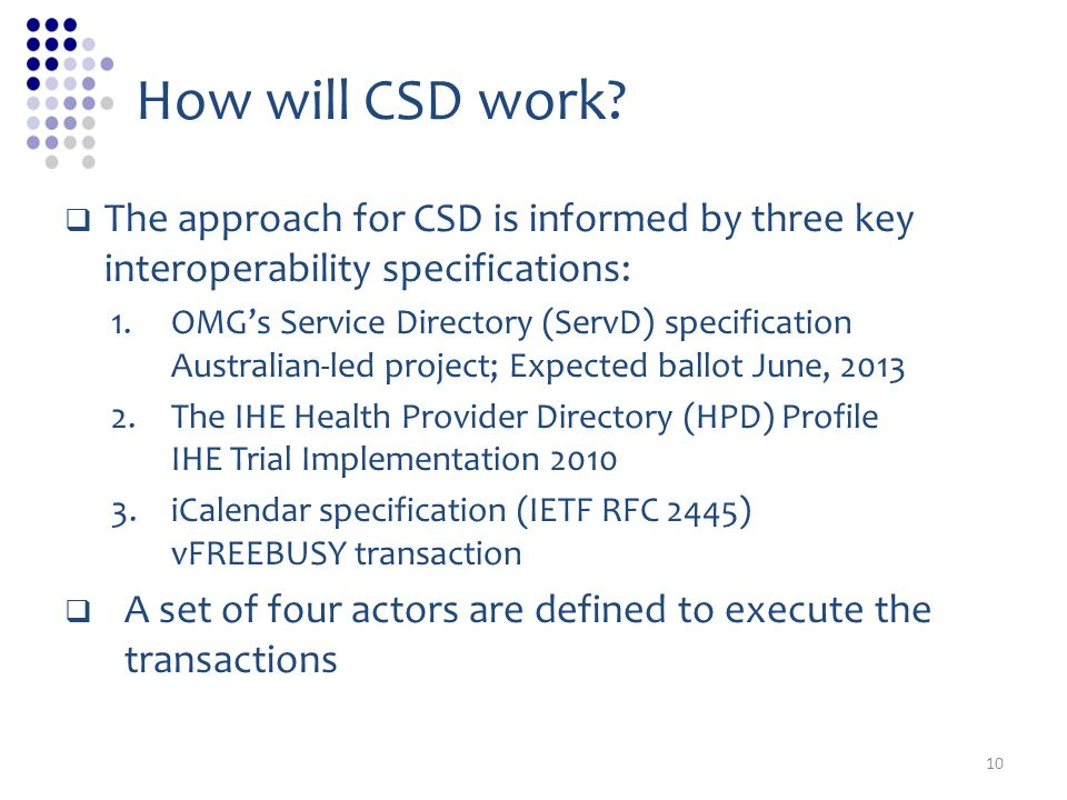 How will CSD work.