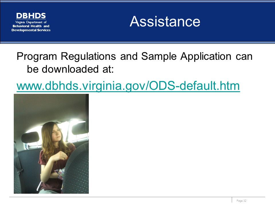 Page 32 DBHDS Virginia Department of Behavioral Health and Developmental Services Assistance Program Regulations and Sample Application can be downloa