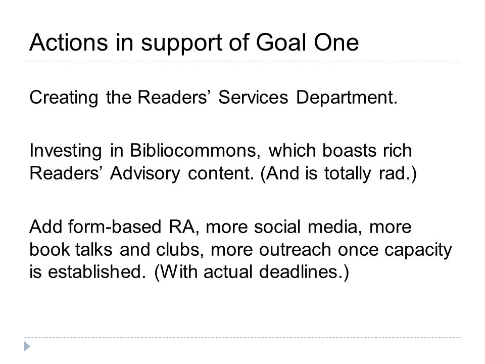 Goal Two Provide training and opportunities for Readers Services staff to provide the community with expert resources and services.
