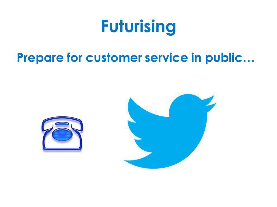 Futurising Prepare for customer service in public…