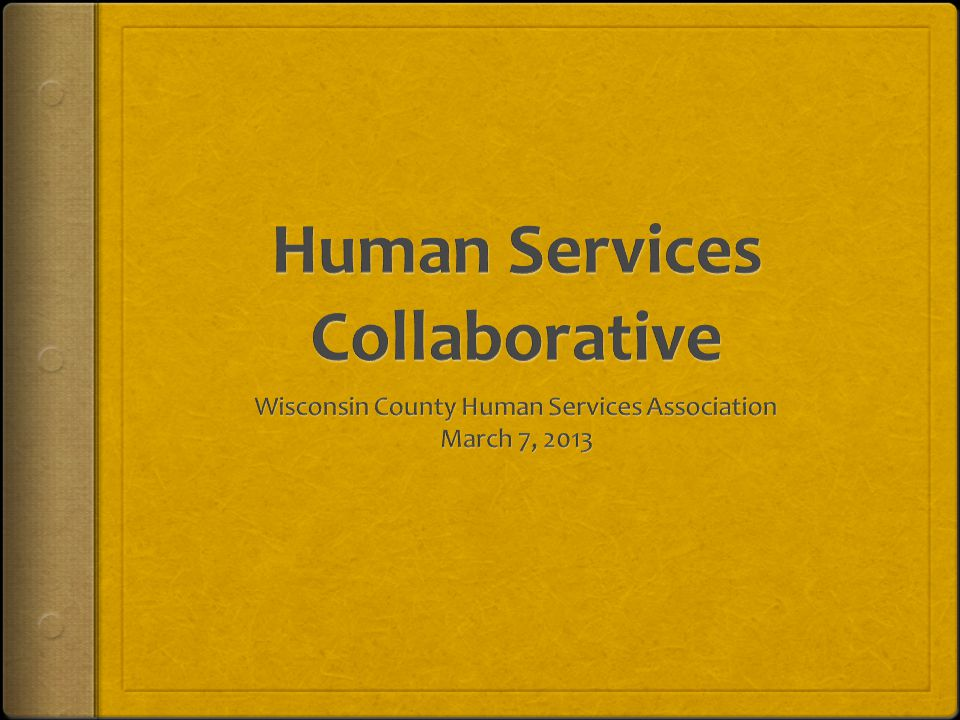 Back to the Drawing Board Summary of the work of the Human Services Redesign Committee from May 2012 forward
