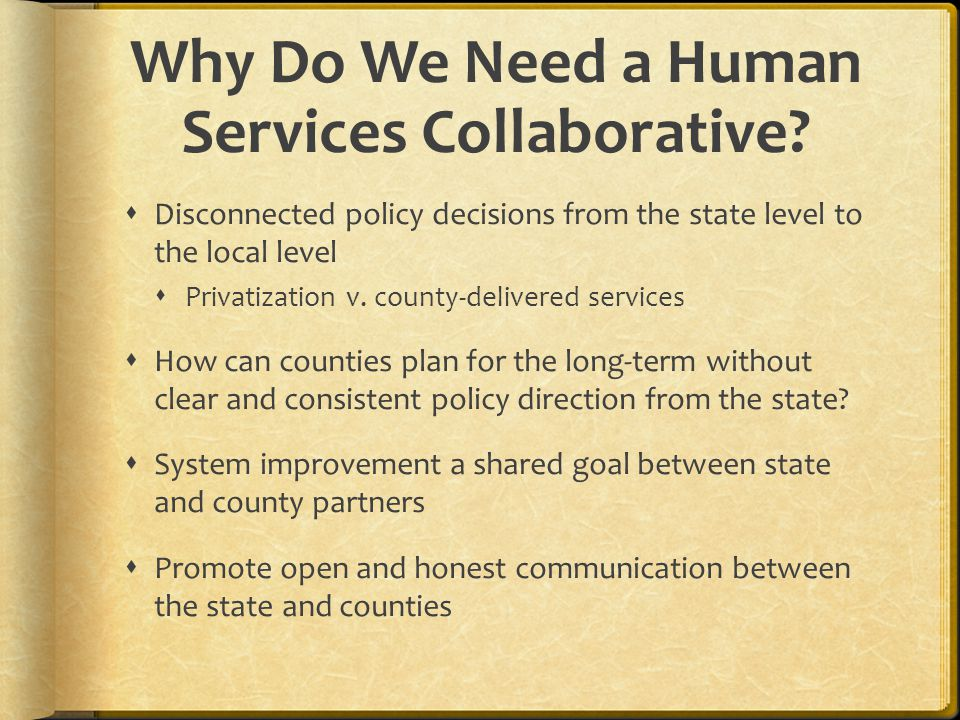 Why Do We Need a Human Services Collaborative.