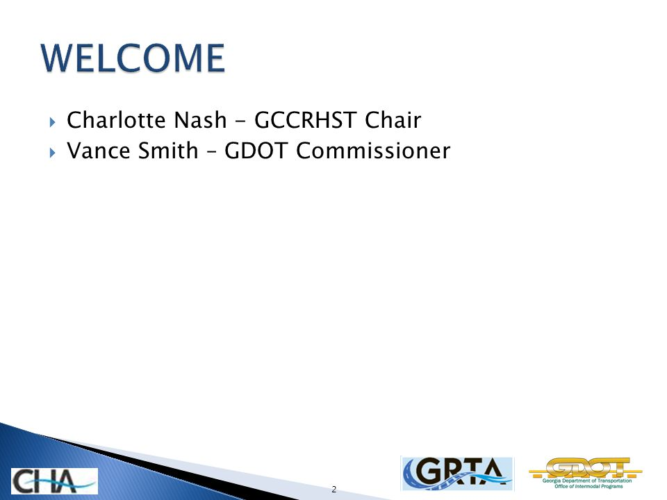 Charlotte Nash - GCCRHST Chair Vance Smith – GDOT Commissioner 2
