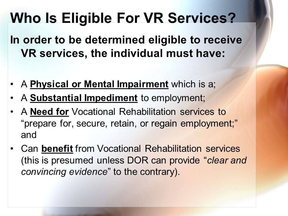 Who Is Eligible For VR Services.