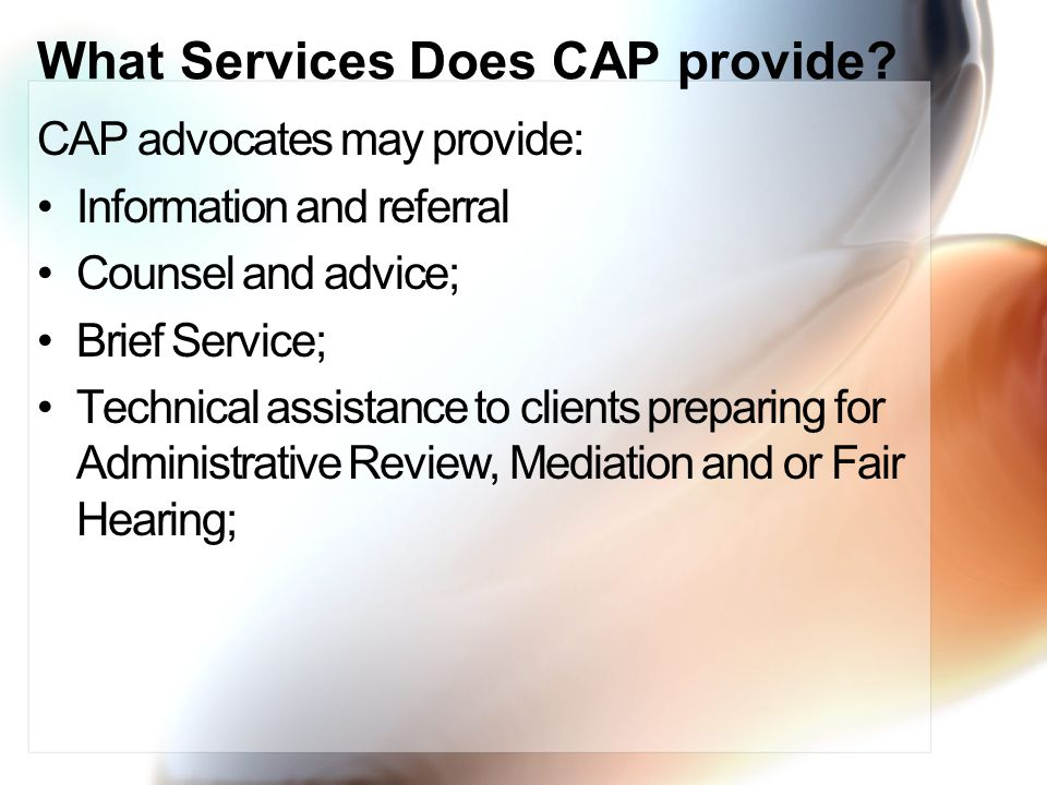 What Services Does CAP provide.