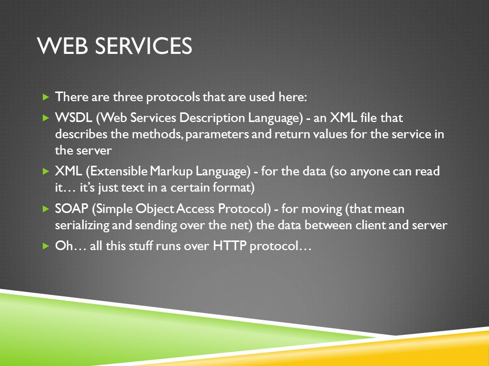 WEB SERVICES WITH AXIS2 AND TOMCAT Web services can be implemented in different languages and in each language with different implementations Were using AXIS2 But parsing XML messages and send XML messages is not enough Someone needs to handle the HTTP requests and responses (just like any web server) And for that were going to use Tomcat