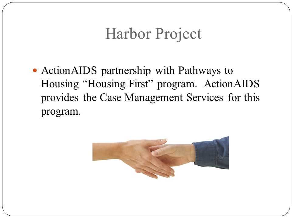 Harbor Project ActionAIDS partnership with Pathways to Housing Housing First program.