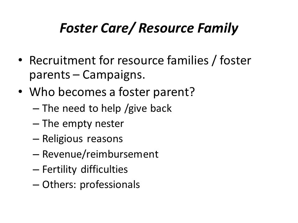 Foster Care/ Resource Family Recruitment for resource families / foster parents – Campaigns.