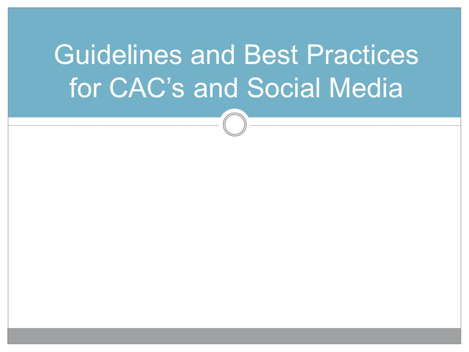 Guidelines and Best Practices for CACs and Social Media