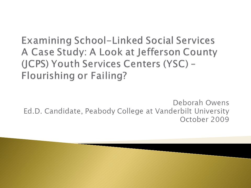 Deborah Owens Ed.D. Candidate, Peabody College at Vanderbilt University October 2009