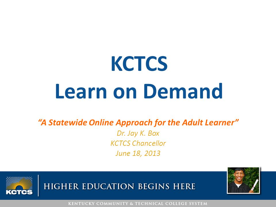A Statewide Online Approach for the Adult Learner Dr.