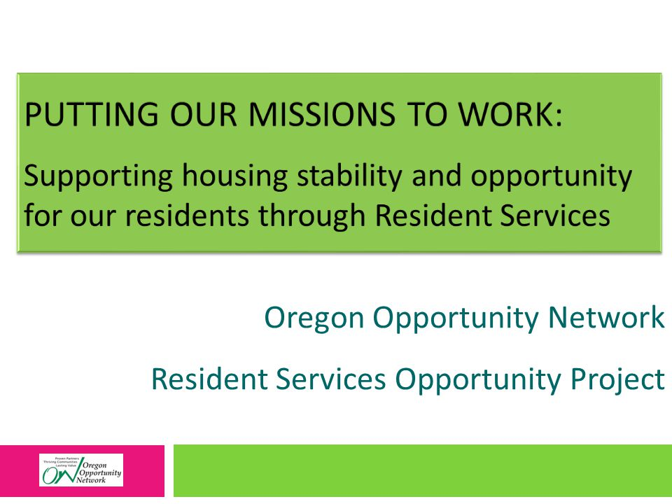 Oregon Opportunity Network Resident Services Opportunity Project