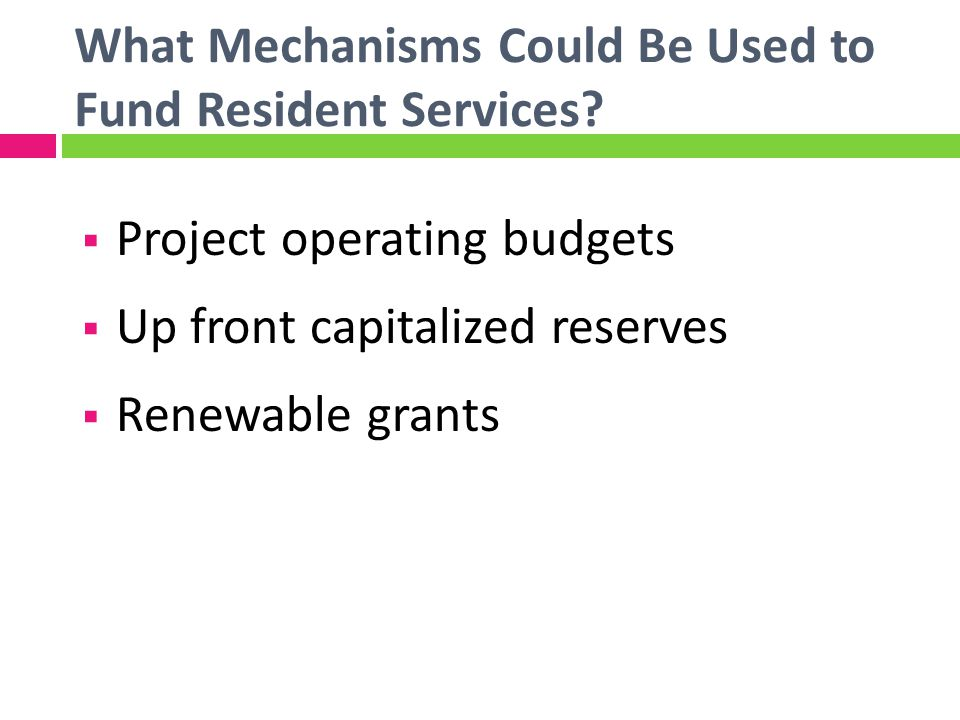 What Mechanisms Could Be Used to Fund Resident Services.