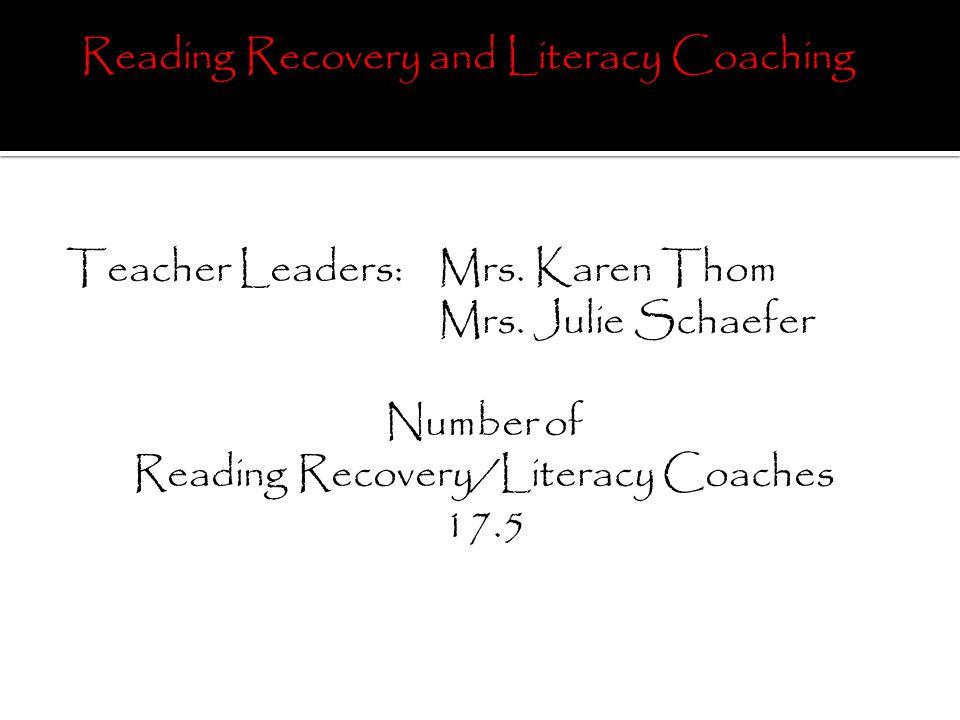 Teacher Leaders:Mrs.Karen Thom Mrs.
