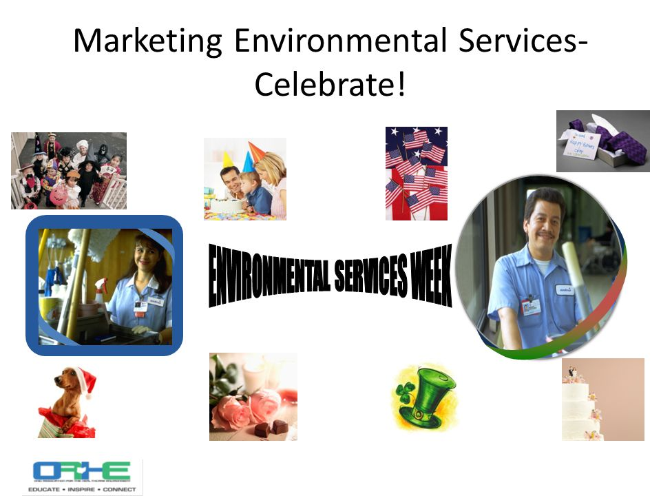 Marketing Environmental Services- Celebrate!