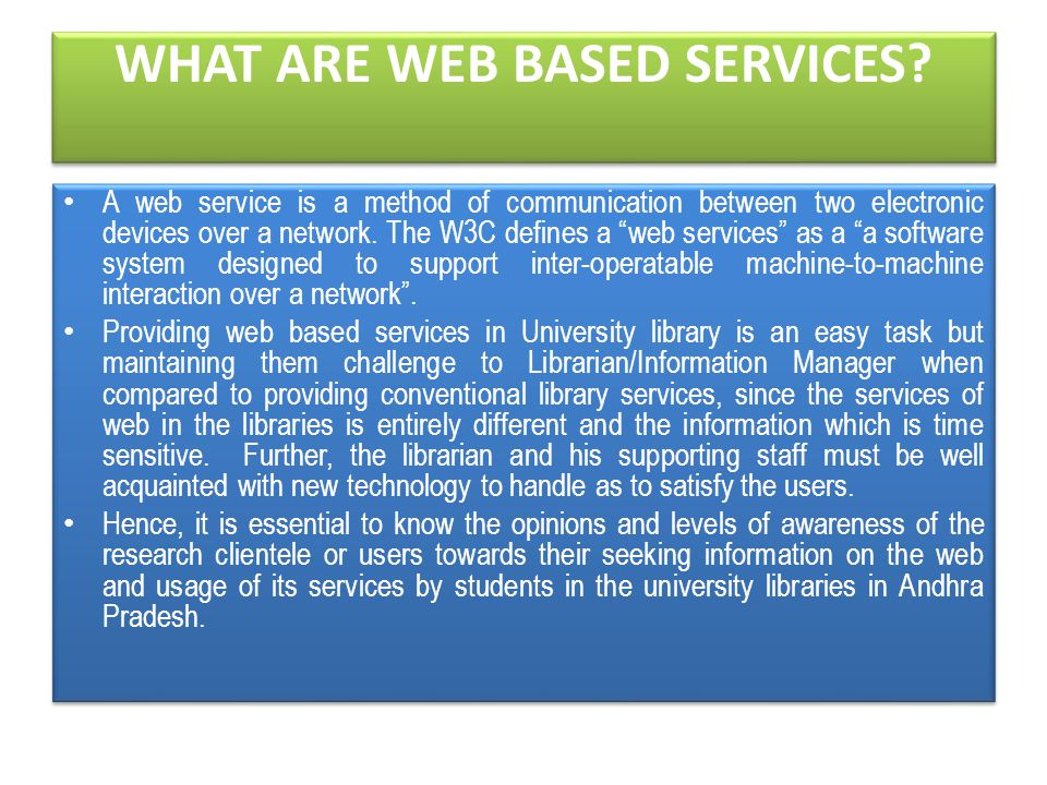 WHAT ARE WEB BASED SERVICES.