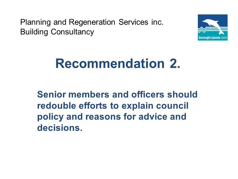 Planning and Regeneration Services inc. Building Consultancy Recommendation 2.