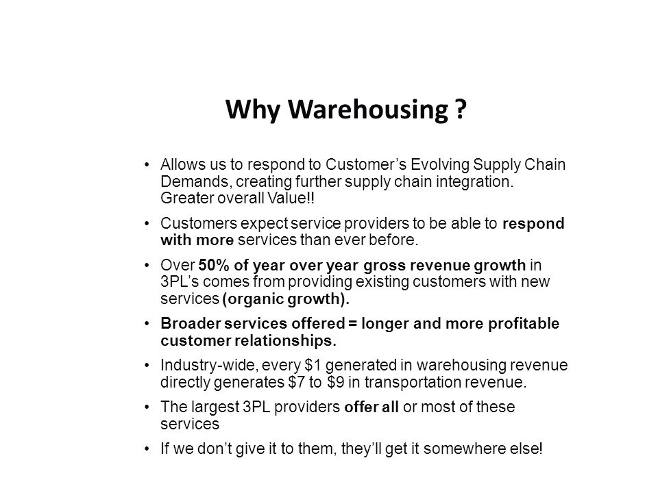 Why Warehousing .