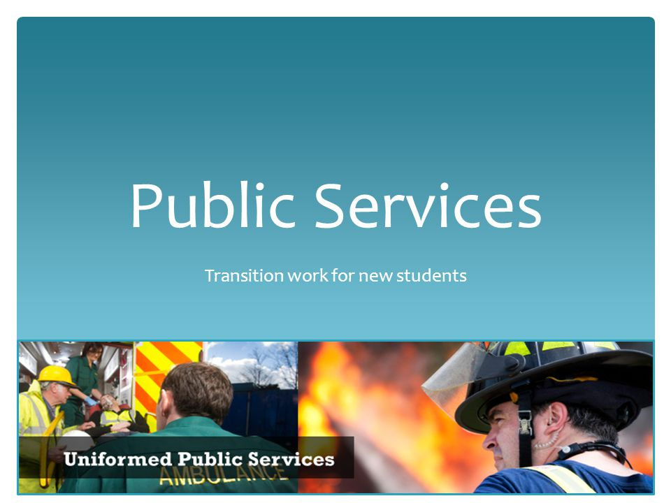 Public Services Transition work for new students