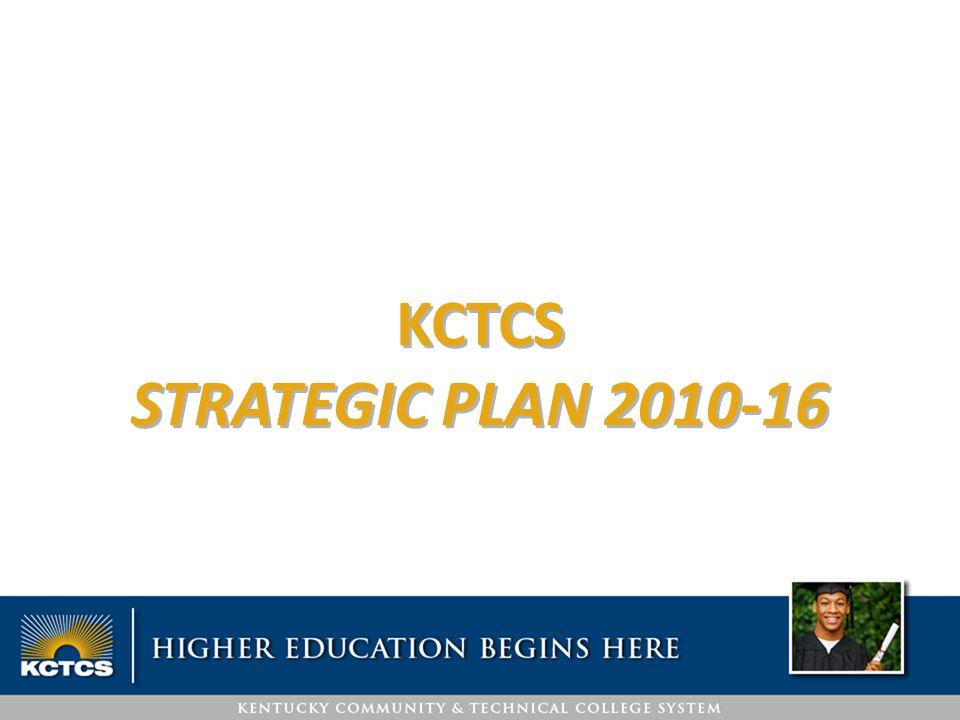 KCTCS STRATEGIC PLAN 2010-16