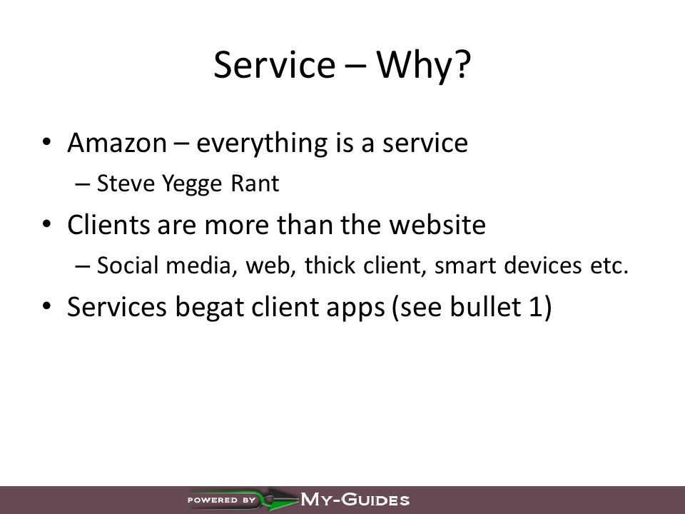Service – Why.