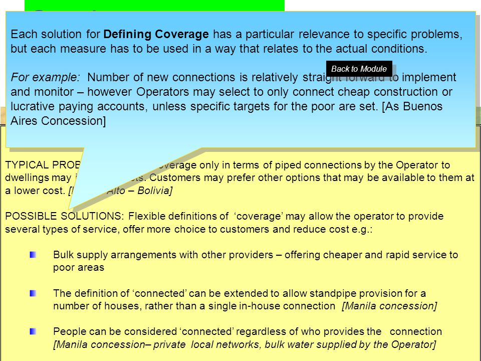 Service: Coverage targets There are three main ways of defining service coverage targets % age of roads with tertiary pipe New Connections or %age of