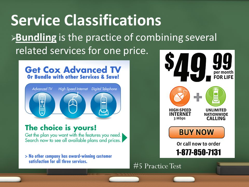 Service Classifications Bundling is the practice of combining several related services for one price.