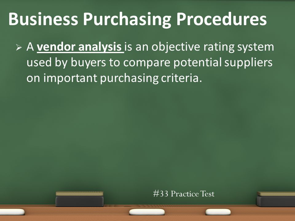 A vendor analysis is an objective rating system used by buyers to compare potential suppliers on important purchasing criteria.