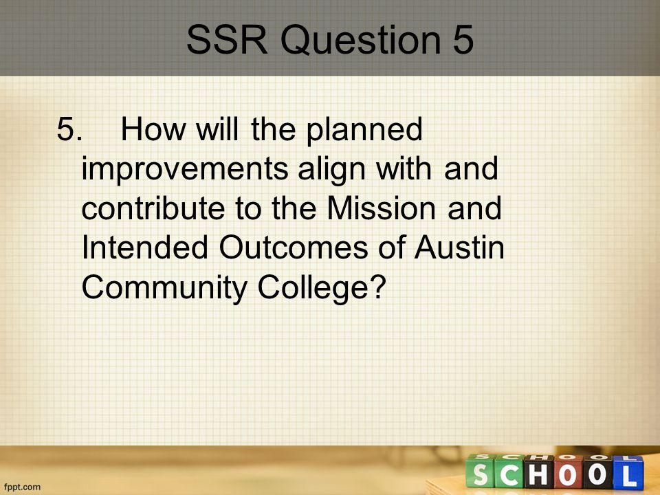 SSR Question 5 5.