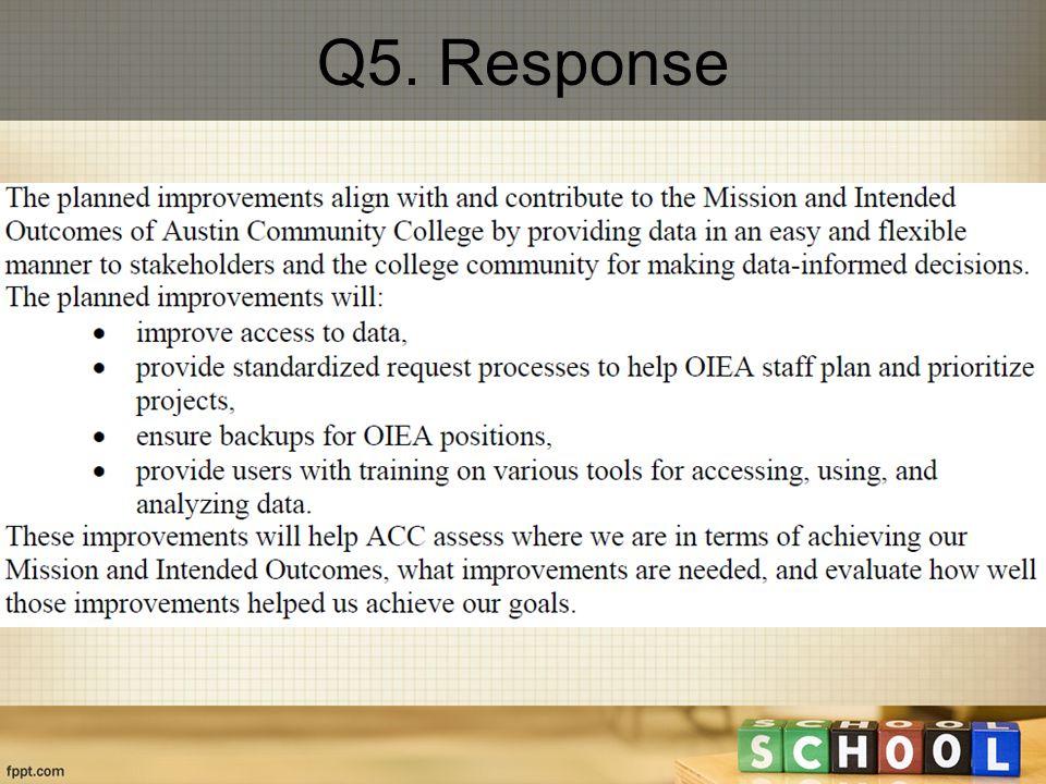 Q5. Response