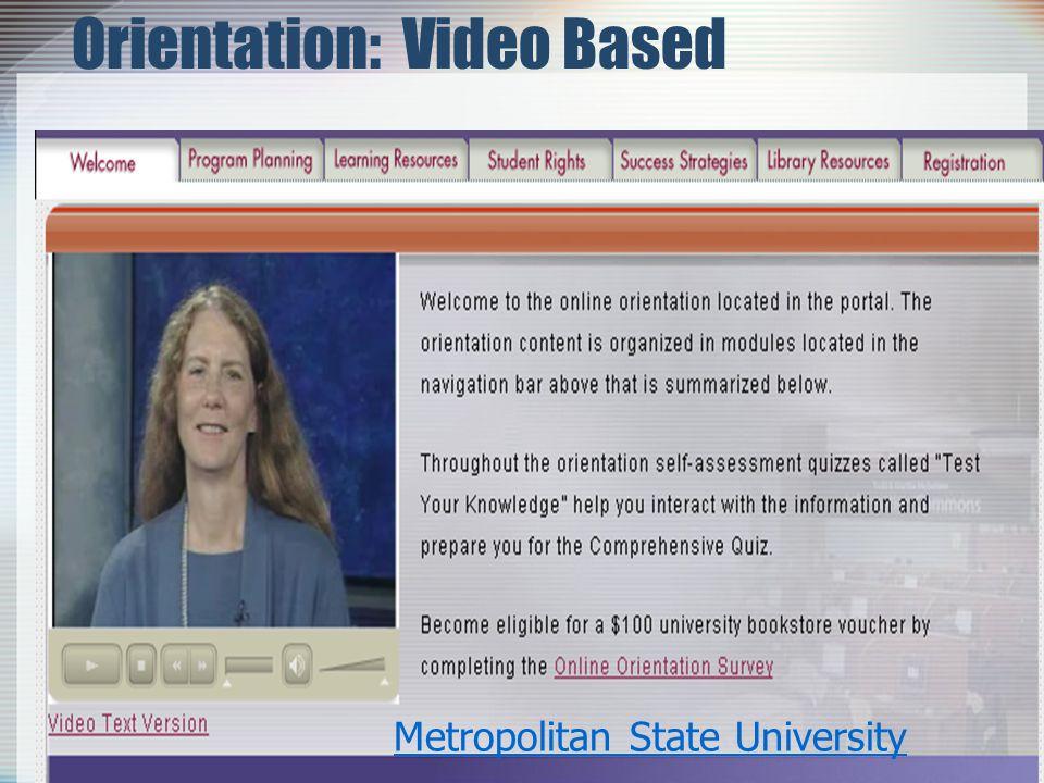 Orientation: Video Based Metropolitan State University