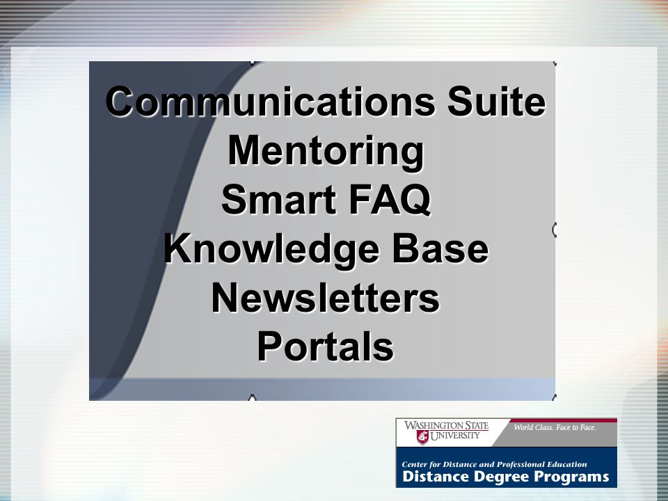 Communications Suite Mentoring Smart FAQ Knowledge Base NewslettersPortals