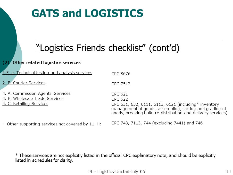 GATS and LOGISTICS PL - Logistics-Unctad-July 0614 (2)Other related logistics services 1.F.