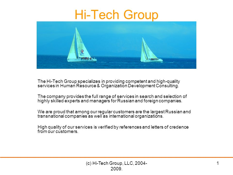 (c) Hi-Tech Group, LLC, 2004- 2009.