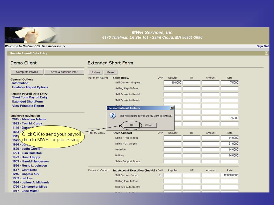 Click OK to send your payroll data to MWH for processing.