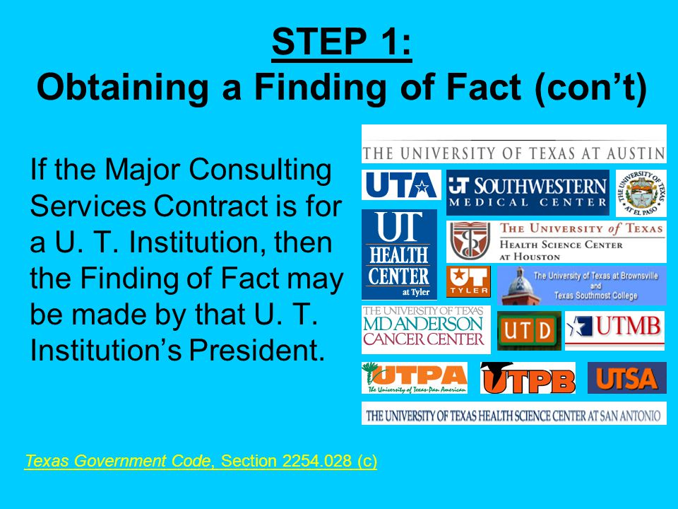 STEP 1: Obtaining a Finding of Fact (cont) If the Major Consulting Services Contract is for a U.