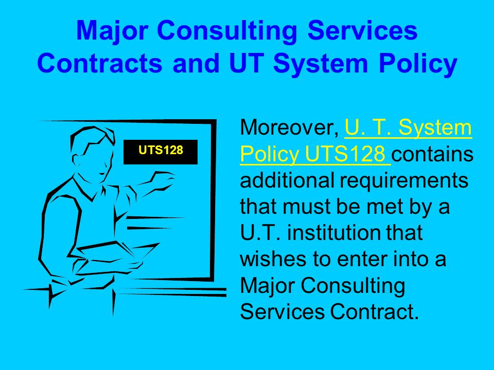 What is a Major Consulting Services Contract.For U.