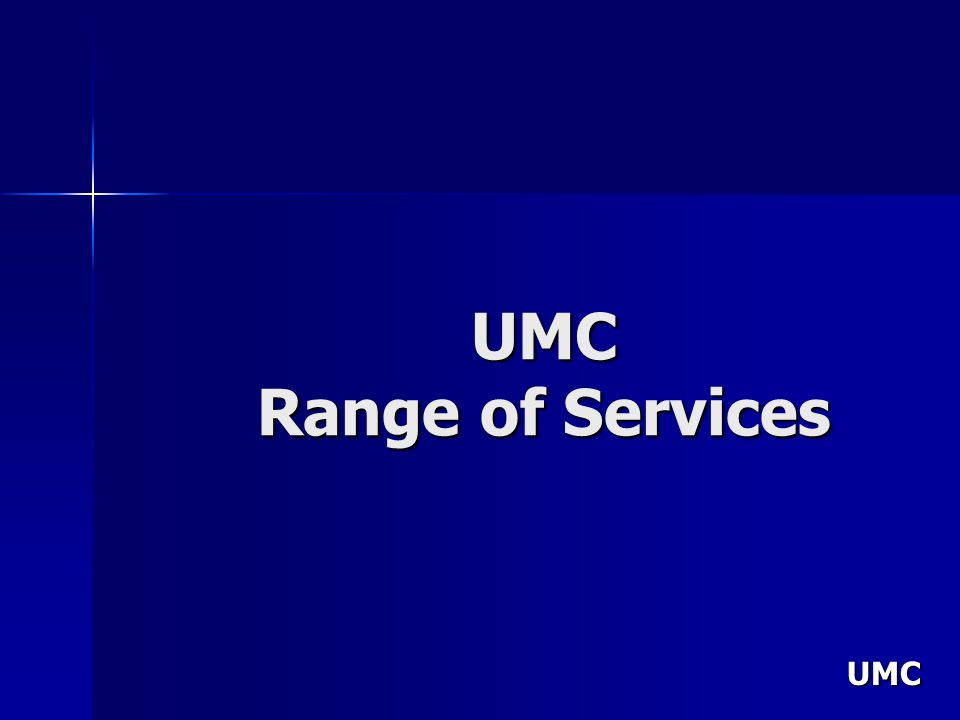UMC UMC Range of Services