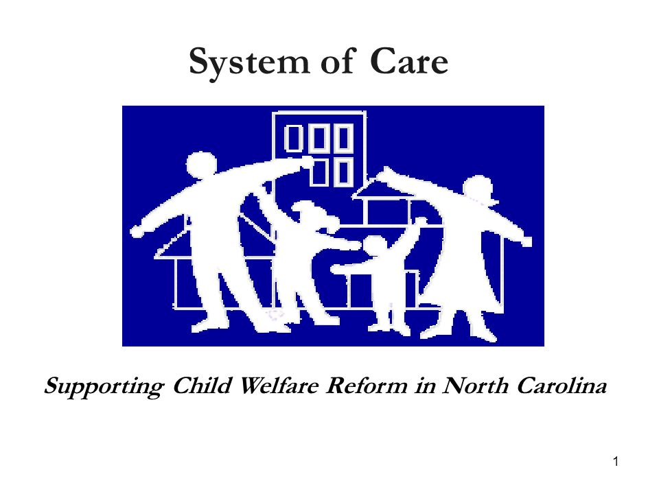 12 System Of Care IS: A catalyst for changing the way child and family service agencies: organize, fund, purchase; and provide services for children and families with multiple needs.