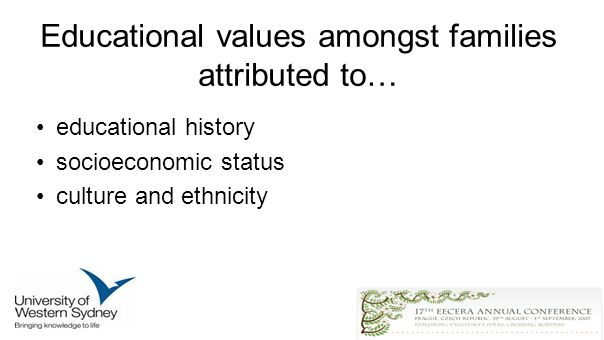 Educational values amongst families attributed to… educational history socioeconomic status culture and ethnicity