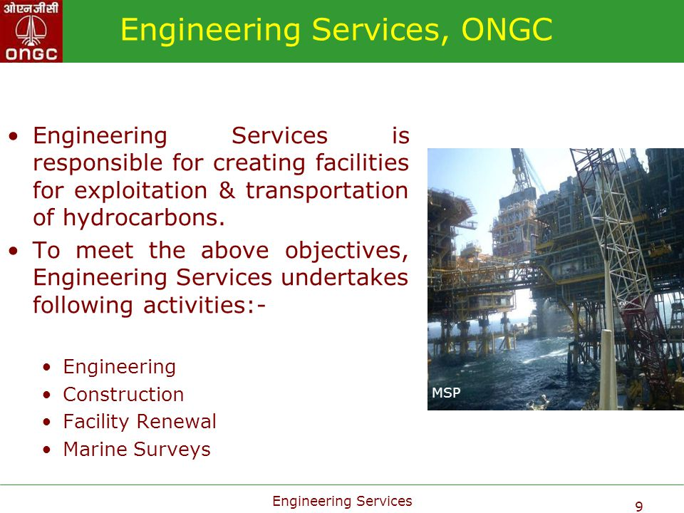 Engineering Services 30 New MHN Process Platform Process Platform having following facilities:- Oil Handling:48000 BOPD Gas Handling:6.8 MMSCMD Water Handling:215000 BOPD Living Quarters:For 220 Persons Flare Jacket: Pipeline:100 Kms Modification of Existing :14 Nos.