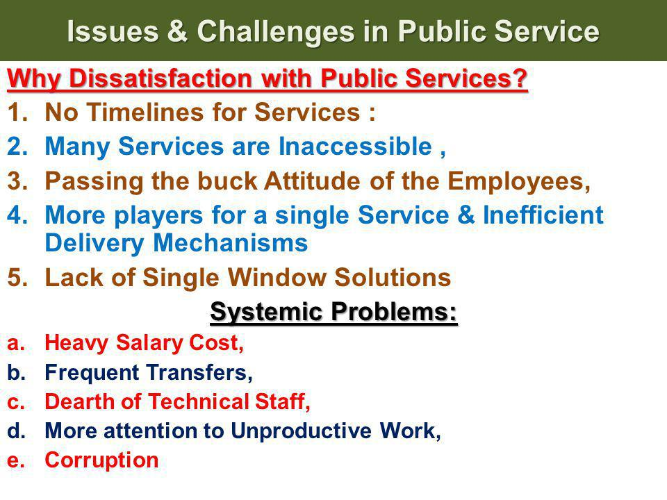 Time Bound Action Plan Implementation & Delivery of Services Intensive MonitoringEvaluation & Social Audit Efficiency of service Feedback Access to service Continuous Improvement of services Spread Hasslefree – Reduced Manual Interface (less corruption) Changes in procedures Imaginative use of technology & easy adoption Citizen T R U S T Trust in citizen Citizens trust reinforced in Government Adopting best practices Incentive & Penalty StructureCITIZENCITIZEN
