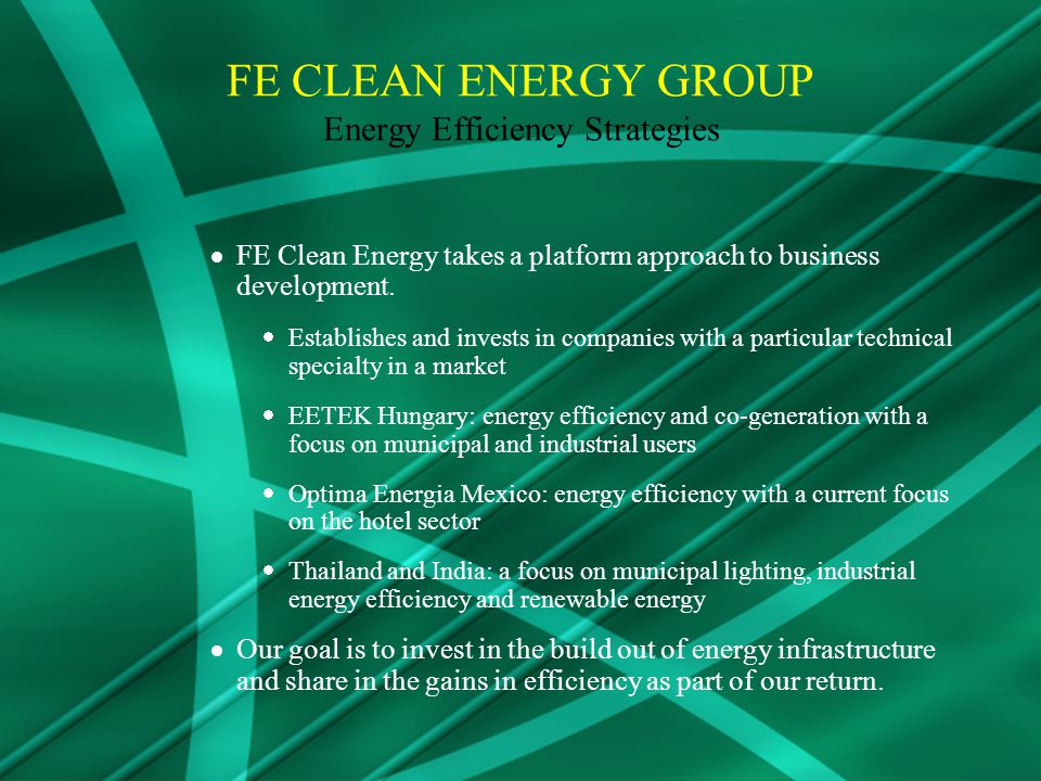 FE Clean Energy takes a platform approach to business development.